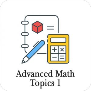 Advanced Math Topics 1