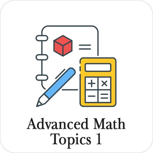 Advanced Math Topics 1