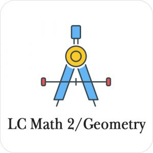 LC Math 2 / Geometry
