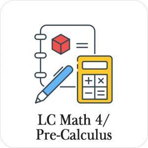 LC Math 4 / Pre-Calculus